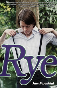 Rye, a novel by Sam Rosenthal